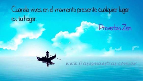 Frases Célebres Vivir El Presente Proverbio Zen