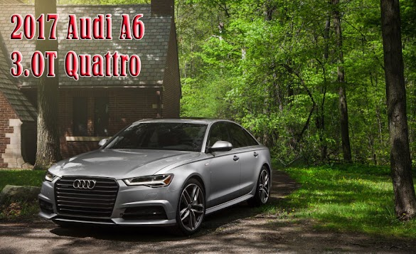 2016 Audi A6 3.0T Quattro - Audi Car - News Cars