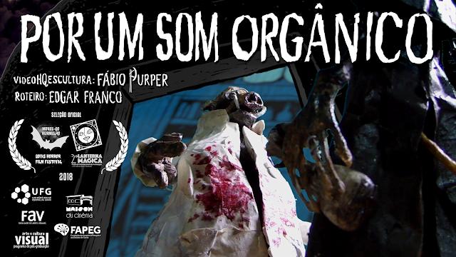 Por um Som Orgânico, Edgar Franco e Fábio Purper - 2o Festival Lanterna Magica, Goiania
