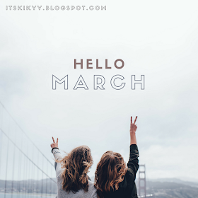 Hello March, Please be nice to me.