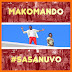 [Official Video] Makomando @Makomandoo_tz - Sasanuvo