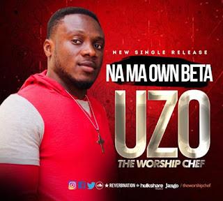 Uzo – Na My Own Better