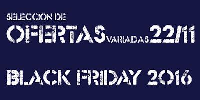 black-friday-ofertas-variadas-22-noviembre