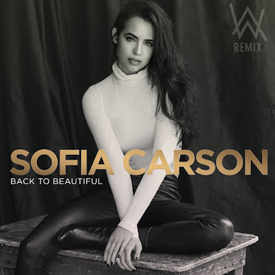 "[Sofia Carson] ""Back To Beautiful"""
