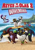 Los Reyes de las Olas 2: WaveMania
