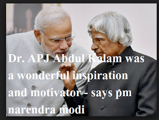 Dr. APJ Abdul Kalam was a wonderful inspiration and motivator - says pm narendra modi | delhi technical hindi blog !
