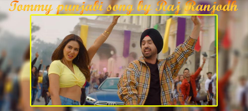 Tommy punjabi song by Raj Ranjodh | Shadaa Movie songs 2019 - Mp3