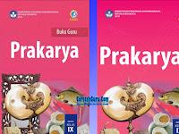 Download Buku Prakarya Kelas 9 SMP/MTs K13 Revisi 2018 Full Buku Guru Buku dan Buku Siswa