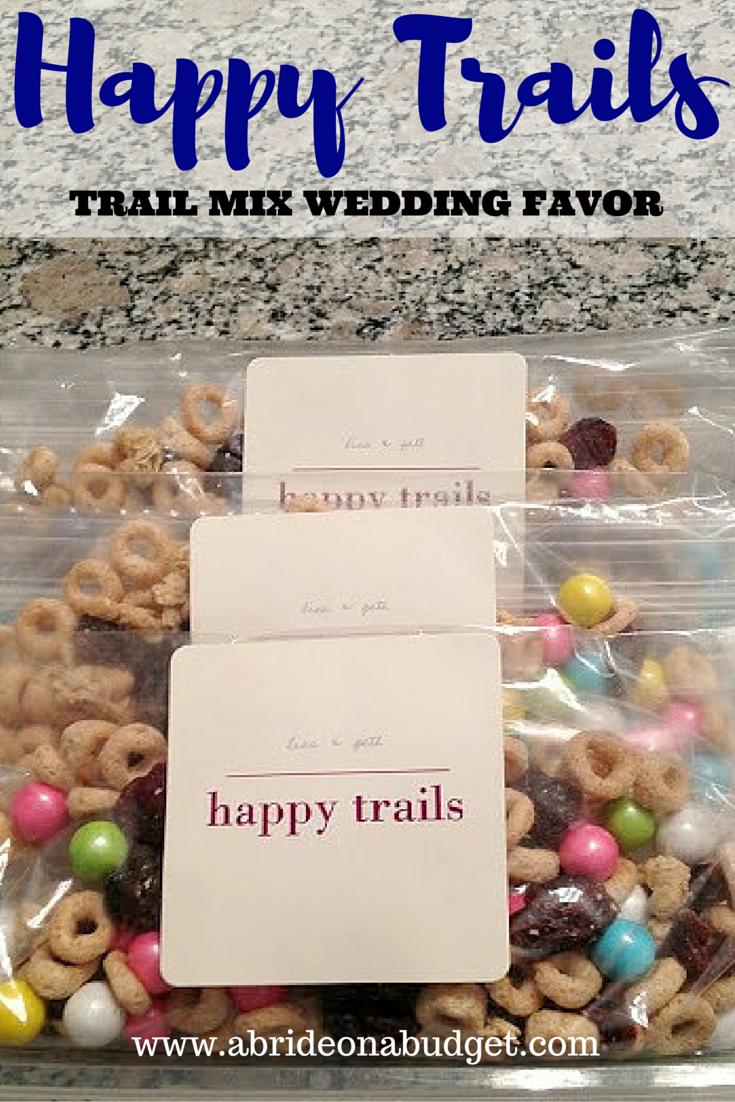 DIY Happy Trails Trail Mix Wedding Favor | A Bride On A Budget
