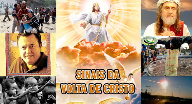 Os Sinais da Volta de Jesus Cristo Que Estão Acontecendo