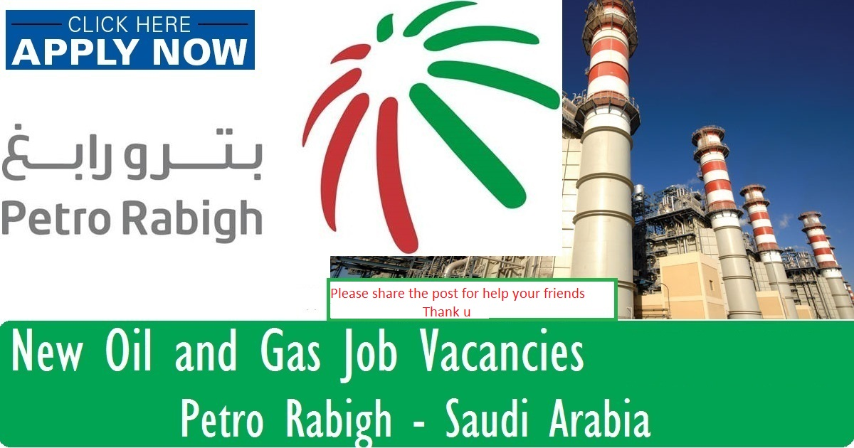 Petro Rabigh Hiring Freshers/Experiences For Various