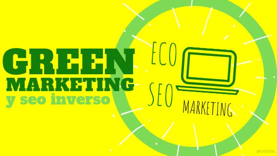 El green marketing o marketing ecológico en España de Eco Seo, ha llegado para quedarse