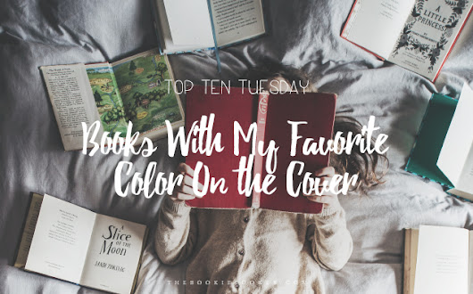 Top Ten Tuesday: Books With My Favorite Color On the Cover