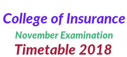 College of insurance 2018 Examination schedule