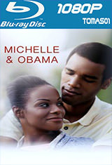 Michelle & Obama (2016) BDRip m1080p
