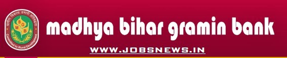 Madhya Bihar Gramin Bank : IBPS - CWE 2013 : Recruitment on 250 PO and Clerk