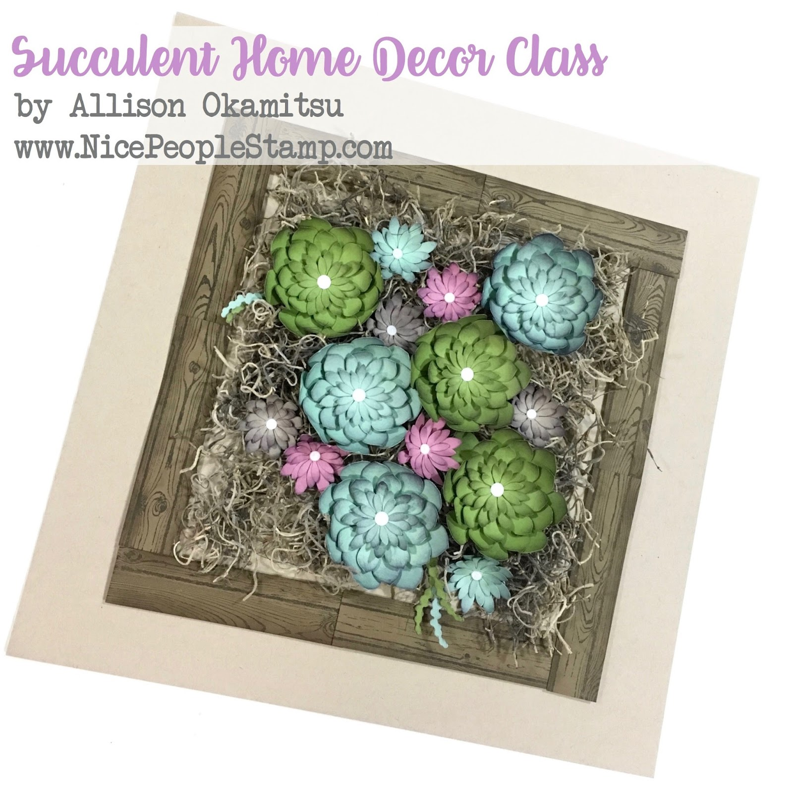nice people stamp succulent home decor class sewing studio fashion fitting home decor amp more online
