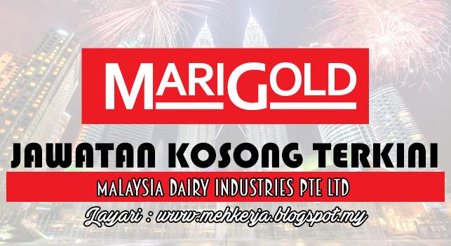 Jawatan Kosong Terkini 2016 di Malaysia Dairy Industries Pte Ltd