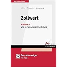 Zollwert: Handbuch und systematische Darstellung