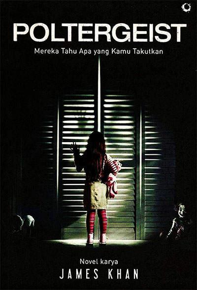 TIDAK ADA KETENANGAN BAGI MEREKA YANG MENGGANGGU ARWAH Novel Poltergeist karya James Khan PDF