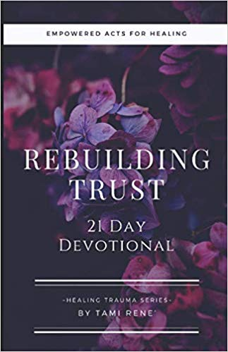 Rebuilding Trust: 21 Day Devotional Journal