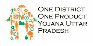 """One District, One Product"" Scheme of Uttar Pradesh"