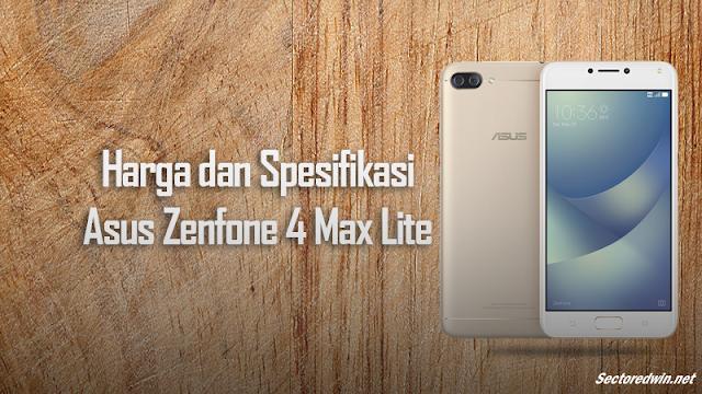 Harga Asus Zenfone 4 Max Lite Terbaru 2018 Dan Spesifikasi Detail