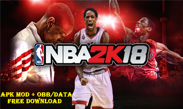 Download NBA 2K18 MOD APK Obb Data for Android