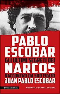 Pablo Escobar. Gli Ultimi Segreti Dei Narcos Raccontati Da Suo Figlio PDF