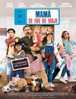 pelicula Mamá se fue de viaje (2019)