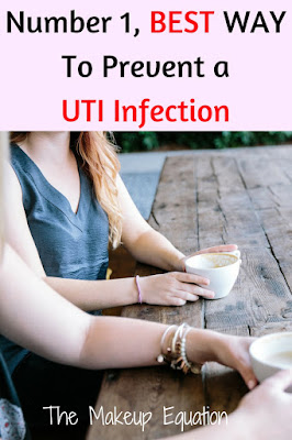 Number One, Best Way To Prevent a UTI Infection