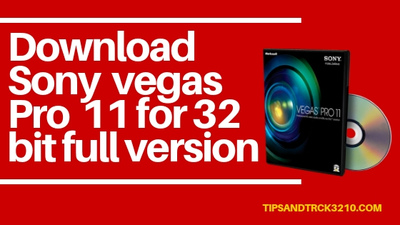 sony vegas pro 11 free download