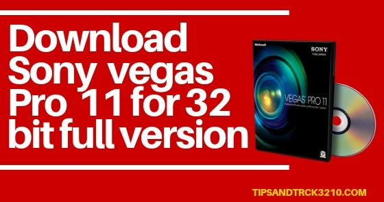 sony vegas pro 12 32 bit download trial