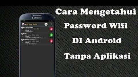 Cara Mengetahui Password Wifi Yang Sudah Connect Di Hp Android 2020 Cara1001