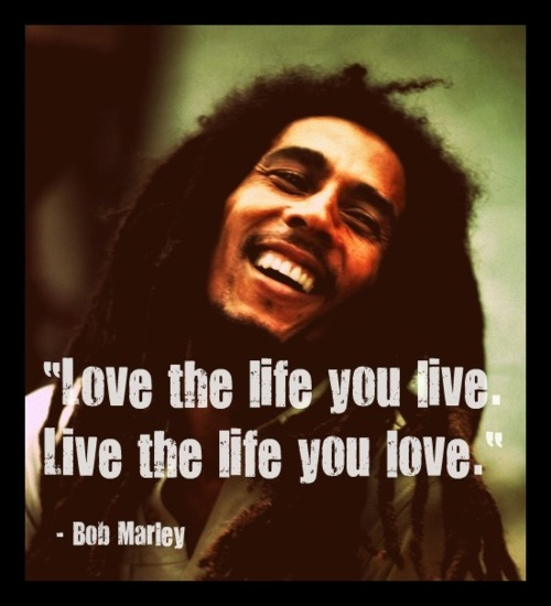 Love Quotes About Life: Bob Marley Quotes About Happiness. QuotesGram