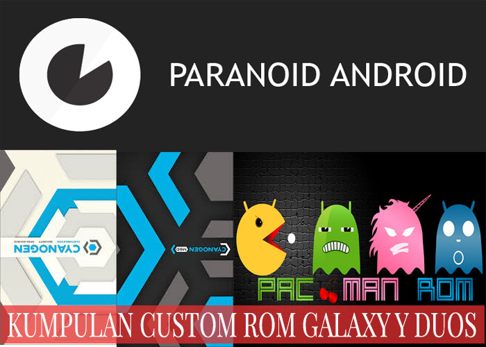 Kumpulan Custom Rom Samsung Galaxy Young Duos