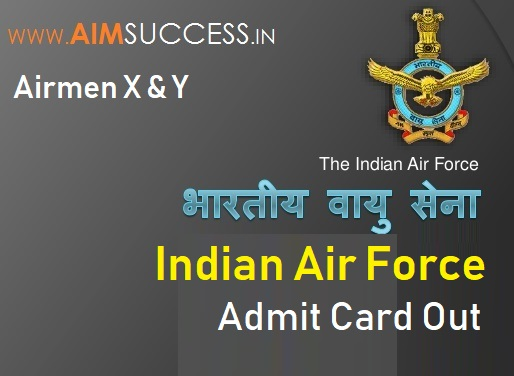 Indian Air Force Admit Card for Airmen X & Y Out – Download Now!