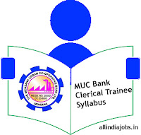 MUC Bank Clerical Trainee Syllabus