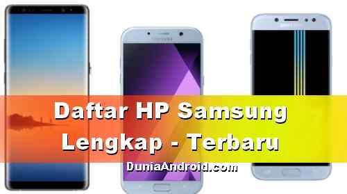 Daftar Harga HP Samsung Galaxy Terbaru Oktober 2018