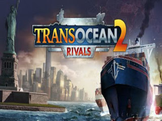 Download TransOcean 2 Rivals Game For PC