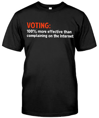 Voting 100 More Effective Than Complaining T Shirt Hoodie