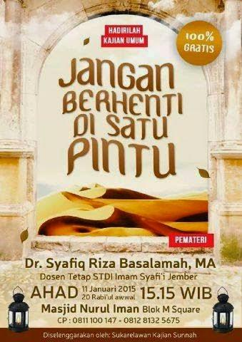 [Download Audio] Kajian Ust. Dr. Syafiq Reza Basalamah MA - Jangan Berhenti Di Satu Pintu mp3