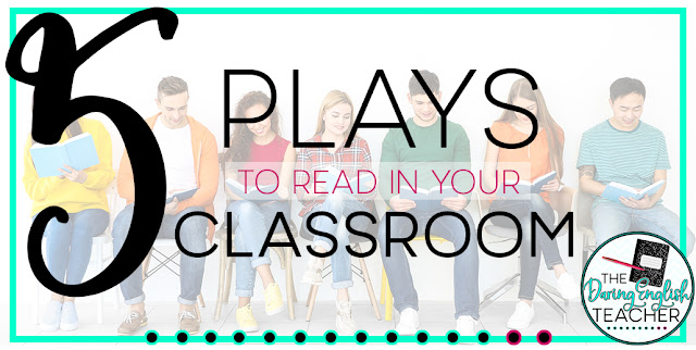 5 Plays to Read in Your Classroom