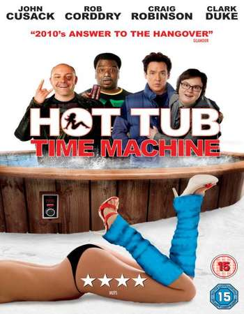 Poster Of Hot Tub Time Machine 2010 Dual Audio 720p BRRip [Hindi - English] ESubs - UNRATED Free Download Watch Online downloadhub.net