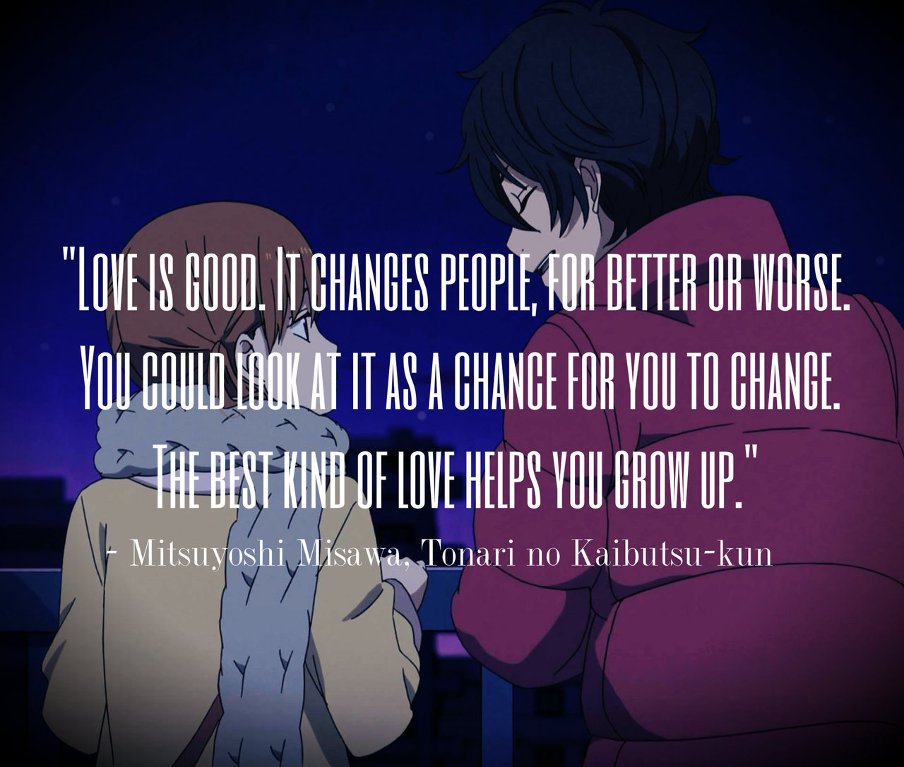 Anime Quote Tonari no Kaibutsu kun