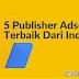 5 Publisher Adsense Terbaik Dari India
