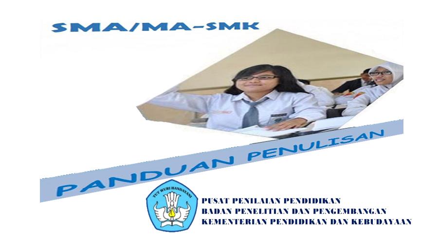 Download Gratis Pedoman Penulisan Soal Untuk Jenjang SMA, MA, SMK, MAK