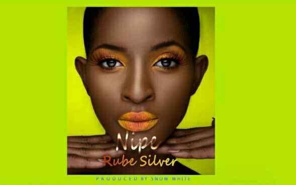 Download Mp3 | Rube Silver - Nipe