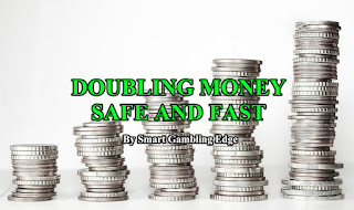 Doubling money fast and safe in gambling.