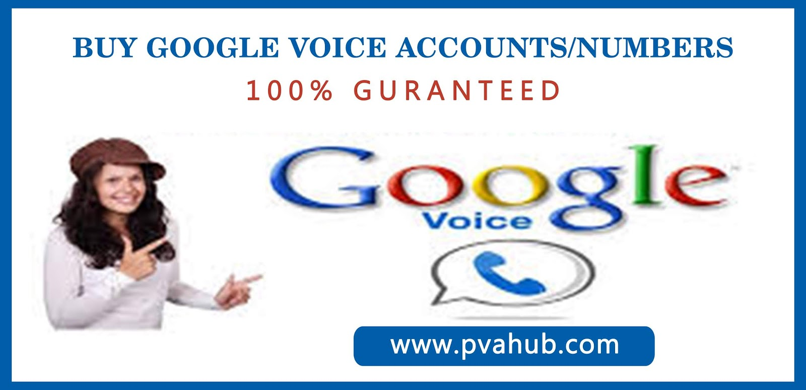 Step by Step by Buy Google Voice Accounts